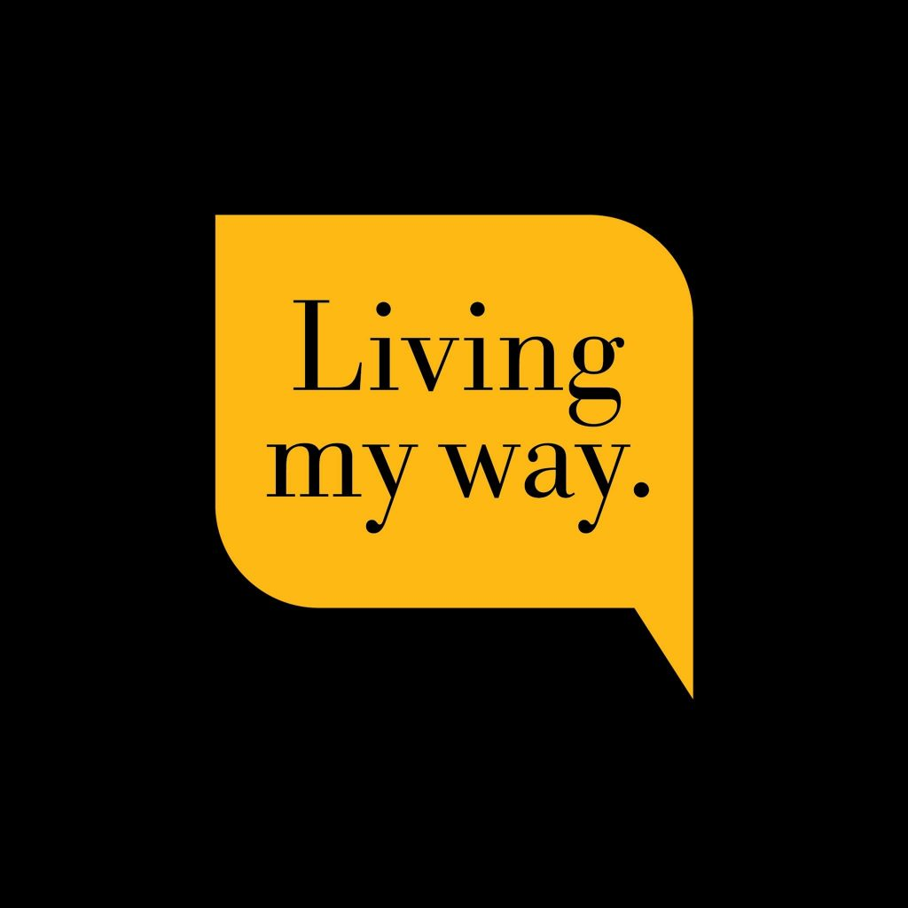 Living my way.jpg