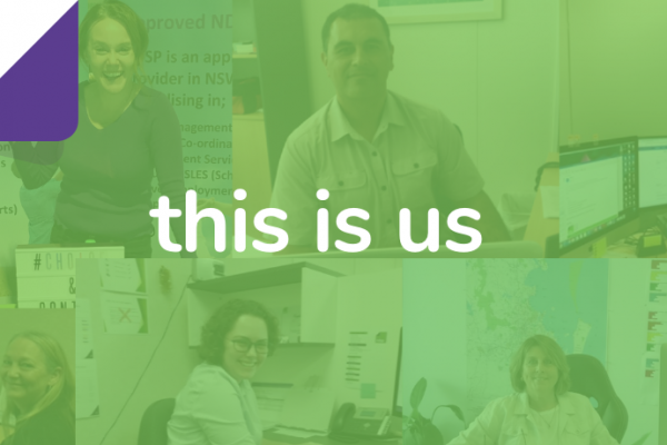 We're real people who enjoy working with people & the NDIS